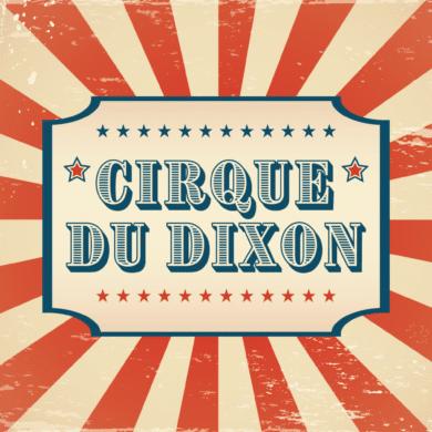 Cirque du Dixon | Dixon School of Arts & Sciences | Pensacola FL